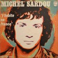 Michel Sardou-J'habite En France - Sonstige - Franz. Chansons