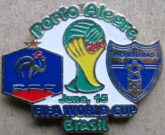 Pin FIFA 2014 Group E France Vs Honduras - Fussball