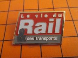 1419 Pin's Pins : BEAU ET RARE : Thème MEDIAS / LA VIE DU RAIL ET DES TRANSPORTS MAGAZINE - Medias