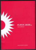 Croatia / RIJEKA 2020 / European Capital Of Culture - Boeken, Tijdschriften, Stripverhalen