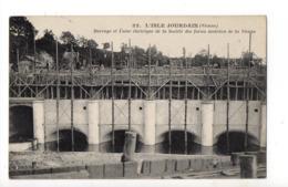 L'ISLE JOURDAIN - 86 - Barrage Et Usine Electrique De La Société Des Forces Motrices De La Vienne (en Construction) - L'Isle Jourdain