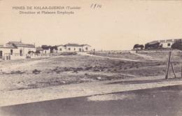 CPA TUNISIE - Kalâat Khasba (arabe : القلعة الخصبة), Anciennement Dénommée Kalâa Djerda - Les Mines Direction Et Maisons - Tunisie
