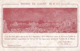 Gagny Mairie C'est De Cette Place Que Le Soir Du 7 Septembre 1914 1000 Taxis .... - Gagny