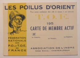 CARTE DE MEMBRE ACTIF - LES POILUS D ORIENT TOE - ANNEES 50 - ASSOCIATION DE L INDRE A  CHATEAUROUX -  VIERGE - Documents