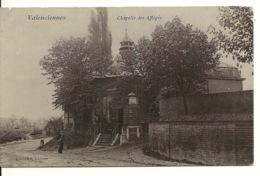 59 - VALENCIENNES / CHAPELLE DES AFFLIGES - Valenciennes