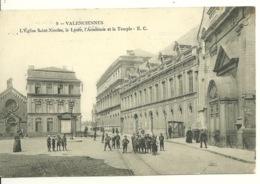 59 - VALENCIENNES / L'EGLISE SAINT NICOLAS - LE LYCEE - L'ACADEMIE ET LE TEMPLE - Valenciennes