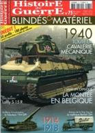 Histoire De Guerre Blindés Et Materiel  N°75 03/2007 - Riviste & Giornali