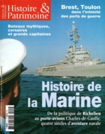 Histoire Et Patrimoine - Histoire De La Marine N°2 - Riviste & Giornali