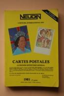 NEUDIN 1981 ARGUS DE LA CARTE POSTALE DE COLLECTION - Libri, Riviste, Fumetti