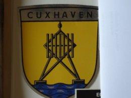 Blason écusson Adhésif Autocollant Sticker Coat Of Arms; Aufkleber Wappen  Cuxhaven - Obj. 'Remember Of'