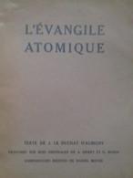 L'évangile Atomique LE DUCHAT D'AUBIGNY Imprimerie Thomas 1946 - Boeken, Tijdschriften, Stripverhalen