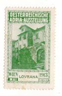 1913 AUSTRIA, AUSTRIAN ADRIATIC, VIENNA EXHIBITION, LOVRANA, LOVRAN, CROATIA, POSTER STAMP, DIMENSIONS 3 X 4.7 Cm - Unused Stamps