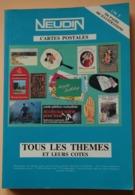 NEUDIN 1989 ARGUS DE LA CARTE POSTALE DE COLLECTION TOUS  LES THEMES - Libri, Riviste, Fumetti