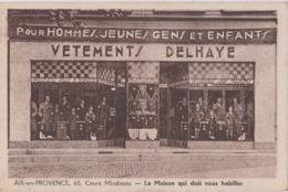 Rare CP Aix En Provence Vetements Delhaye - Aix En Provence