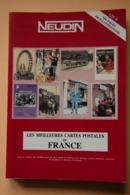 NEUDIN 1990 ARGUS DE LA CARTE POSTALE DE COLLECTION LES MEILLEURES CARTES POSTALES DE FRANCE - Libri, Riviste, Fumetti