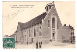 DIJON - Eglise Paroissiale Saint Joseph Inaugurée Le 17 Avril 1910 - Dijon