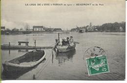 La Crue De L'Oise à PERSAN En 1910 BEAUMONT  Vu Du Port - France