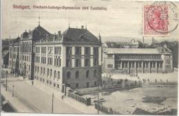 CPA Stuttgart Eberhard-Ludwigs Gymnasium Mit Turnhalle - Stuttgart
