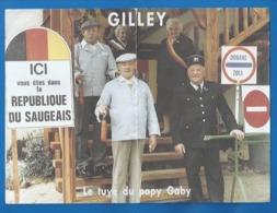 25 - GILLEY - MONTBENOIT - RÉPUBLIQUE DU SAUGEAIS -DÉPLIANT PUBLICITAIRE- LE TUYÉ DU PAPY  GABY  LETTRE DE LA PRÉSIDENTE - Francia