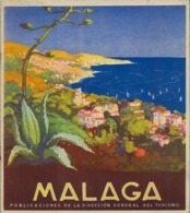 MALAGA , DIRECCIÓN GENERAL DE TURISMO , AÑOS 50 , 18 PAG. + CUBIERTAS , EXCEPCIONALES FOTOGRAFIAS DE LA PROVINCIA - Folletos Turísticos