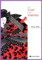 Marque Page °° La Boite à Bulles- Le Chat Du Kimono - N. Peña - Carte 10x15 - Bookmarks