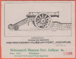 INDIA - INDIE - Shambhooban - Cannon On Ramparts, Mehrangarh Museum Fort, Jodhpur, Biglietto D'ingresso - Used - Biglietti D'ingresso