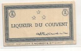 étiquette  -  1900/30 - Liqueur Du Couvent  NOIROT - Nancy - - Whisky