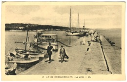 83 - Ile De Porquerolles - La Jetée - Porquerolles