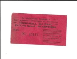 Ticket Ancien. OSTENDE-CURE THERMALE. Belgique. Voir Description - Tickets D'entrée