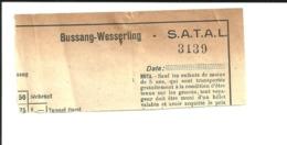 Ticket Ancien. Transports S.A.T.A.L. Bussang-Wesserling. France. Voir Description - Otros