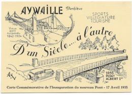 AYWAILLE : Carte Commémorative De L'inauguration Du Nouveau Pont Le 14/04/1935 - Aywaille