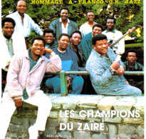 CD N°2863 - LES CHAMPIONS DU ZAIRE - HOMMAGE A FRANCO O.K. JAZZ - ALBUM N°1 - COMPILATION 6 TITRES - Jazz