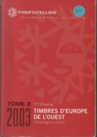 Catalogue Yvert & Tellier Europe De L'Ouest 2003 - Allemagne - Grèce - France
