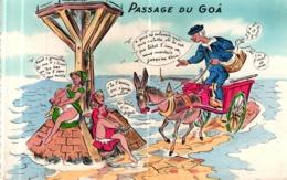 CPSM HUMORISTIQUE - PASSAGE DU GOA - Humour