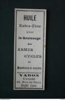 ETIQUETTE HUILE DE VASELINE POUR ARMES  CYCLES ET MACHINES A COUDRE VADON 61 RUE DE PARIS ROANNE LOIRE - Publicité