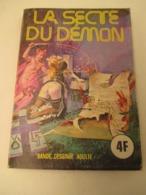 La Secte Du Démon   N° 29  Format  12 X 18  -   T B Etat - Bücher, Zeitschriften, Comics