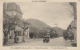 X122428 SAVOIE ALBERTVILLE CENTRE D' EXCURSIONS PLACE DE L' HOTEL DE VILLE ET '' PALLUD '' - Albertville