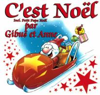 CD N°2874 - C' EST NOEL PAR GIBUS ET ANNE - COMPILATION 12 TITRES - Niños