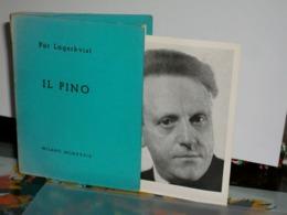 IL PINO Par Lagerkvist  All'insegna Del Pesce D'oro 1939 - Books, Magazines, Comics