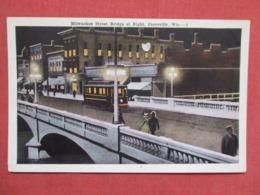 Trolley On Milwaukee Street Bridge At Night   Wisconsin > Janesville     - 3700 - Janesville