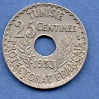 Tunisie  -   25 Centimes 1933  -  état  TTB - Tunesië