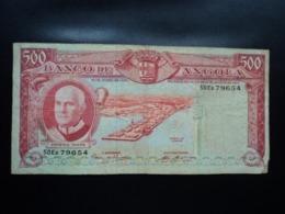 ANGOLA : 500 ESCUDOS  10.6.1970    P 97              TTB - Angola