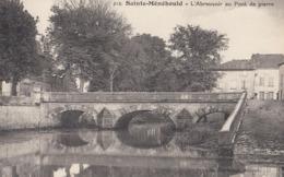 SAINTE-MENEHOULD: L'Abreuvoir Au Pont De Pierre - Sainte-Menehould
