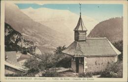 74 SAINT PIERRE EN FAUCIGNY / Vallee Du Borne - Chapelle Des Evraux / - France