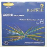 LP/ Antal Dorati,  Ottorino Respighi - Les Oiseaux. Impressions Brésiliennes - Clásica