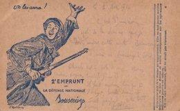 On Les Aura ! 2eme Emprunt De La Défense Nationale 1916 - War 1914-18