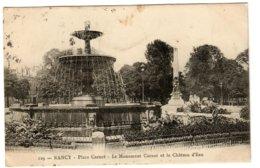 NANCY - Place Carnot. Le Monument Carnot Et Le Château D'Eau - Nancy