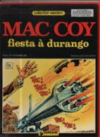 Mac Coy T 10 Fiesta à Durango EO BE- DARGAUD  02/1982 Gourmelen Palacios (BI2) - Mac Coy