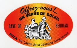 AUTOCOLLANT : OFFREZ-VOUS UN VERRE DE SOLEIL - CAVE DE BERRIAS (9X14 CM) - Autocollants