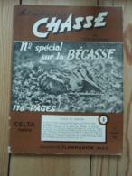 Les Cahiers De Chasse. Numéro  Spécial Sur La Bécasse - Jagen En Vissen